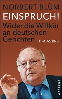 Norbert Blüm: Einspruch!