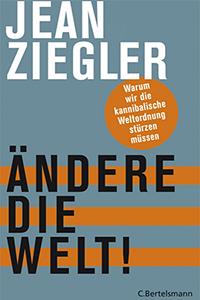 ziegler_aendere_die_welt