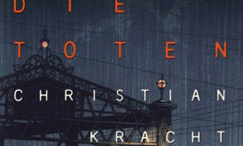 Christian Kracht: Die Toten.