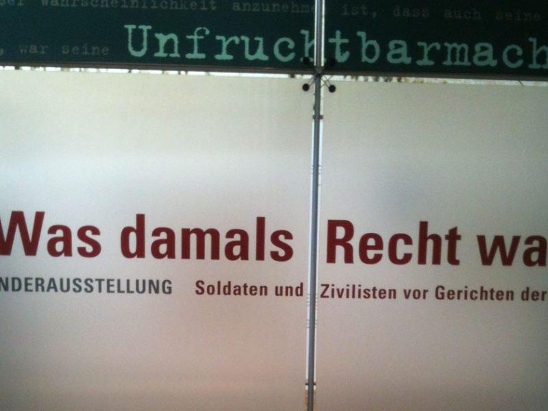 Ausstellung Verbrechjen der Wehrmachtsjustiz