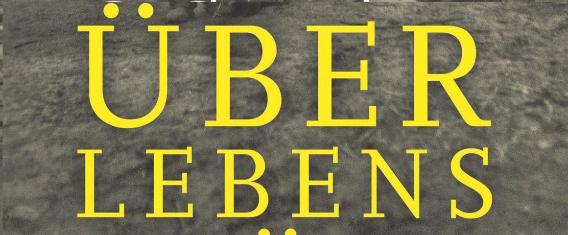 Buchcover Überlebensglück. Bildquelle: Steidl Verlag