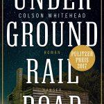 Buchtitel: Underground Railroad