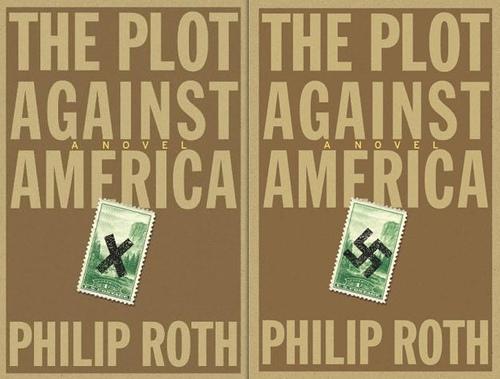 Philip Roth: The Plot Against America