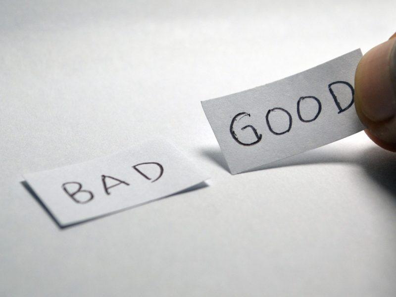 Gut oder schlecht?