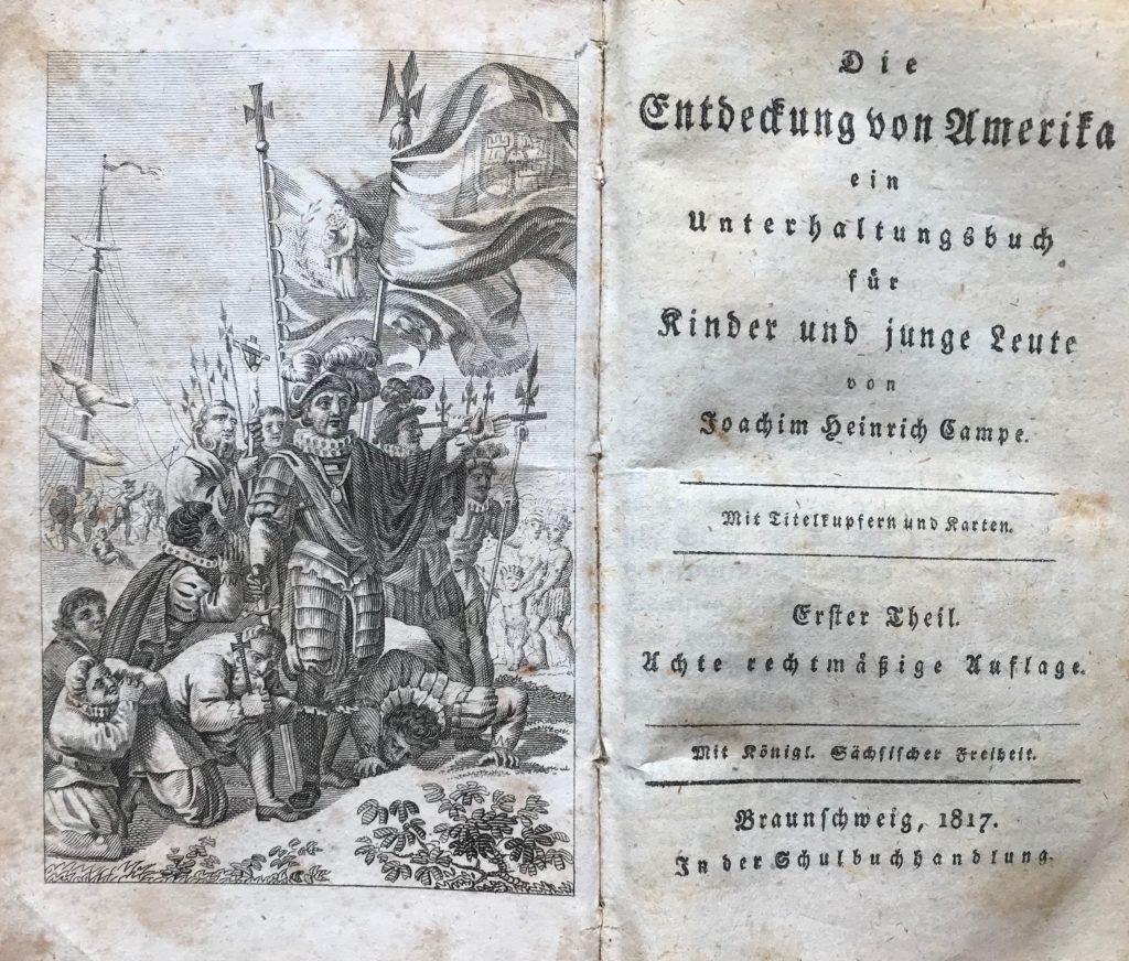 Joachim Heinrich Campe: Die Entdeckung von Amerika - ein Unterhaltungsbuch für Kinder und junge Leute