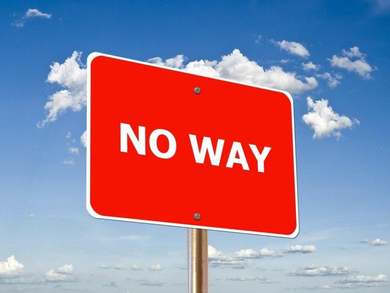 """Schild """"No Way"""""""