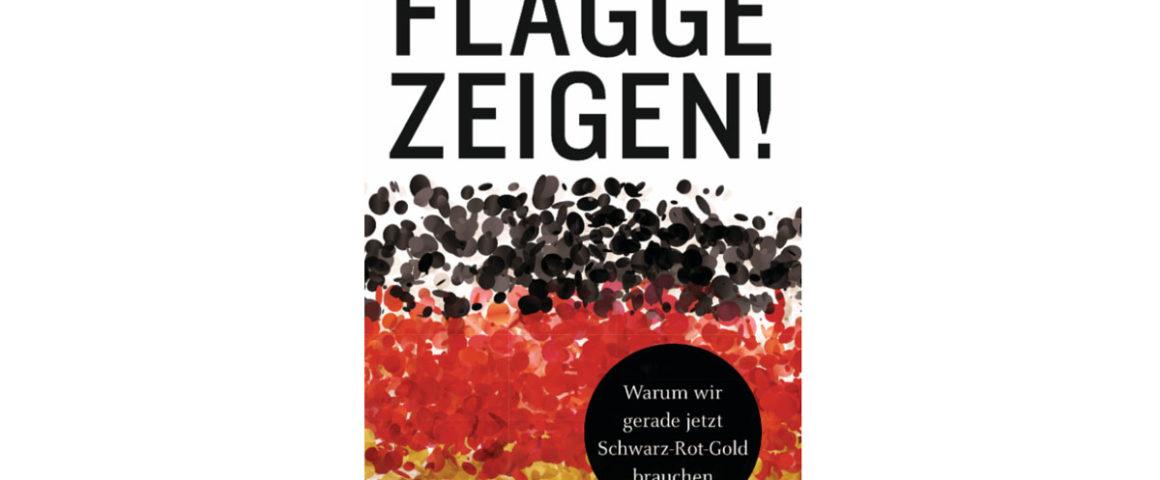 Flagge Zeigen - Buchtitel